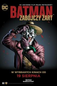 Batman: Zabójczy żart / Batman: The Killing Joke
