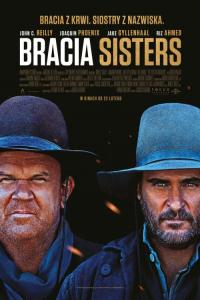 Bracia Sisters - HD / The Sisters Brothers