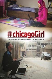 Chicago Girl. Facebookowa rewolucja / #chicagoGirl: The Social Network Takes on a Dictator