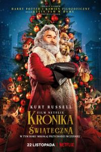 Kronika świąteczna / The Christmas Chronicles