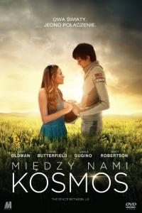 Między nami kosmos HD / The Space Between Us