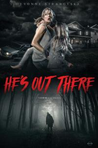 He's Out There - HD /