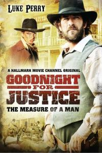 Sędzia Goodnight - Miara człowieka / Goodnight for Justice: The Measure of a Man