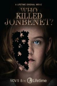 Kto zabił małą miss / Who Killed JonBenét?
