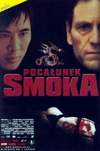 Pocałunek smoka / Kiss of the Dragon
