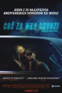 Coś za mną chodzi / It Follows