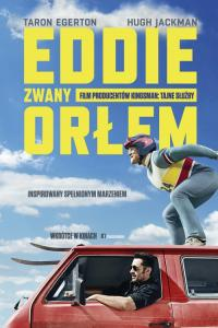 Eddie zwany Orłem / Eddie the Eagle