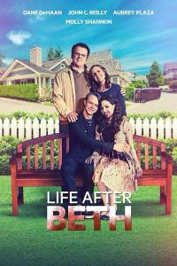 Life After Beth /