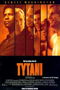 Tytani / Remember the Titans