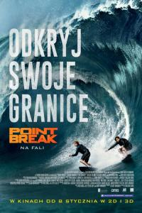 Point Break - na fali - NAPISY PL / Point Break