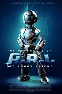 Mój przyjaciel robot - HD / The Adventure of A.R.I.: My Robot Friend