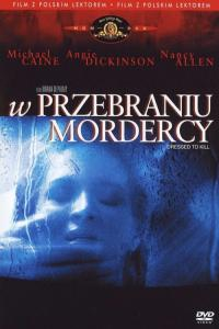 W przebraniu mordercy / Dressed to Kill