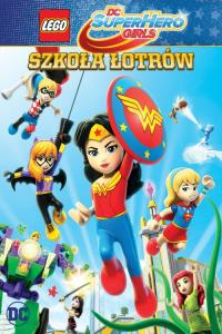 LEGO DC Super Hero Girls: Szkoła łotrów - HD / Lego DC Super Hero Girls: Super-Villain High