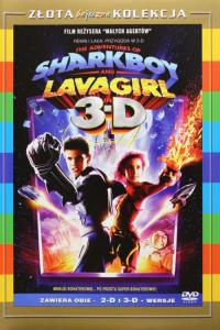 Rekin i Lava: Przygoda w 3D / The Adventures of Sharkboy and Lavagirl 3-D