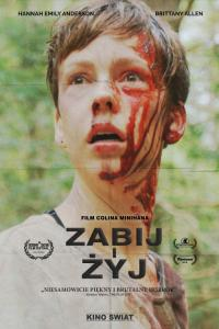 Zabij i żyj / What Keeps You Alive