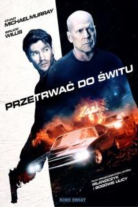 Przetrwać do świtu - HD / Survive the Night