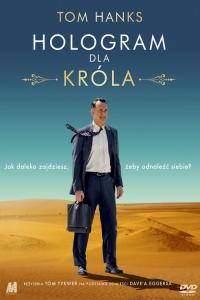 Hologram dla króla / A Hologram for the King