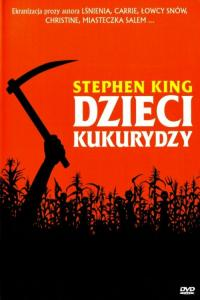 Dzieci kukurydzy / Children of the Corn
