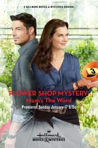 Tajemnice kwiaciarni: Nie mów nikomu / Flower Shop Mystery: Mum's the Word
