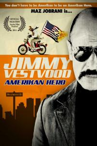 Jimmy Vestvood: Amerikan Hero /