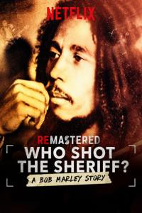 ReMastered: Kto strzelał do Boba Marleya - ENG / ReMastered: Who Shot the Sheriff