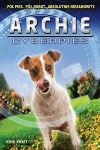 Archie - cyberpies / A.R.C.H.I.E.