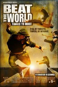 Beat the world. Taniec to moc! / Beat the World