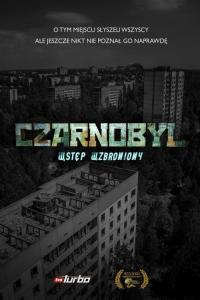 Czarnobyl. Wstęp wzbroniony
