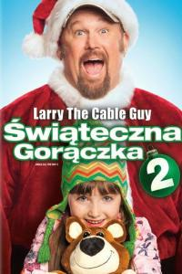 Świąteczna gorączka 2 / Jingle All the Way 2