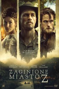 Zaginione miasto Z - HD / The Lost City of Z
