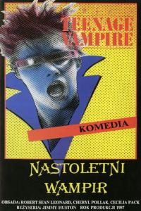 Nastoletni wampir / My Best Friend Is a Vampire