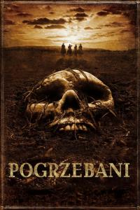 Pogrzebani / The Burrowers