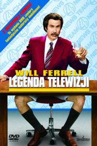 Legenda telewizji / Anchorman: The Legend of Ron Burgundy
