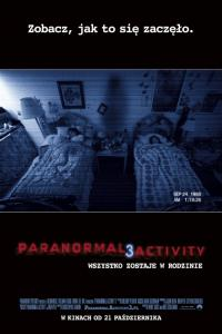 Paranormal Activity 3 /