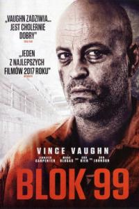 Blok 99 - HD / Brawl in Cell Block 99