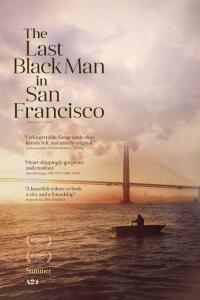 The Last Black Man in San Francisco - HD /
