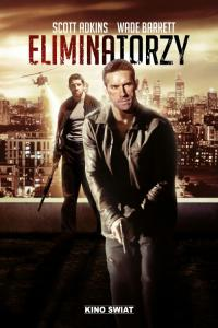 Eliminatorzy - HD / Eliminators