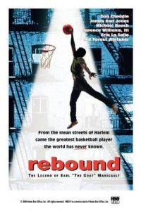 Historia Earla / Rebound: The Legend of Earl 'The Goat' Manigault